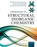 Problems in Structural Inorganic Chemistry Paperback - December 12, 2012