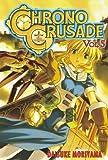 Chrono Crusade, Vol. 5 (1413902731) by Moriyama, Daisuke