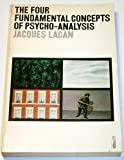 The Four Fundamental Concepts of Psycho-analysis (Penguin education) (0140803890) by JACQUES LACAN