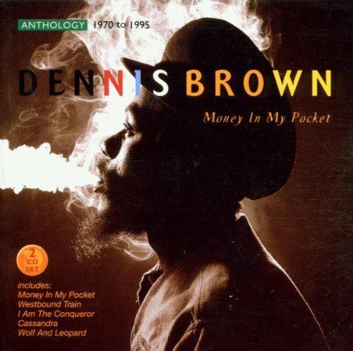 Dennis Brown - Money in My Pocket 1970-95 Anthology - Zortam Music