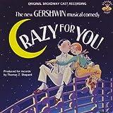 Crazy For You: Original Broadway Cast Recording