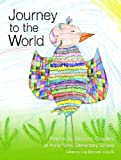 Journey to the World: Poems by Second-Graders at Anna Yates Elementary School