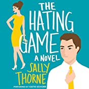 The Hating Game: A Novel   [Sally Thorne]