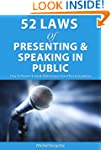 52 Laws of Presenting & Speaking in P...