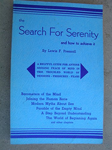 The Search for Serenity and How to Achieve It PDF