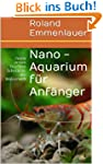 Nano - Aquarium f�r Anf�nger: meine e...