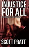 img - for Injustice for All (Joe Dillard Series) book / textbook / text book
