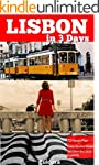Lisbon in 3 Days (Travel Guide 2015):...