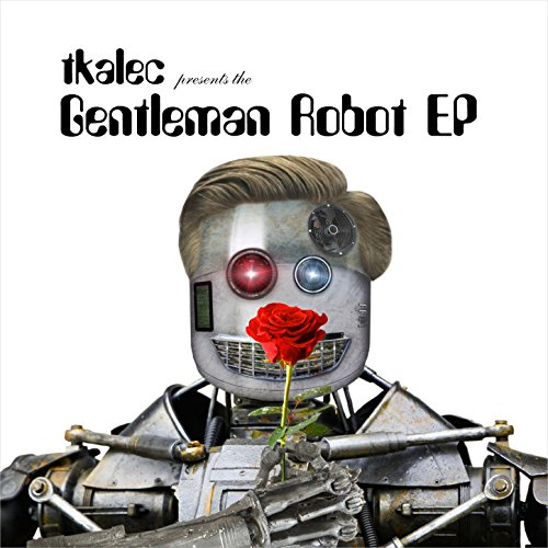 Tkalec-Gentleman Robot (EP)-WEB-2014-LEV Download