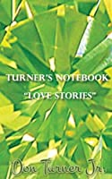 Love Stories (Turner's Notebook)