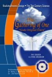 img - for The Gathering of One book / textbook / text book