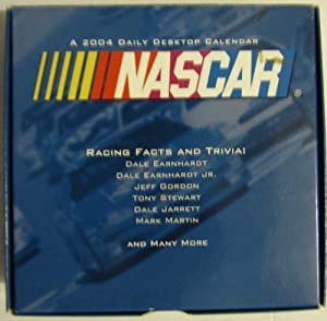 Nascar Racing Facts and Trivia Daily Desktop Calendar 2004 by NASCAR