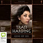 Gene of Isis: The Mystique Trilogy, Book 1 | Traci Harding