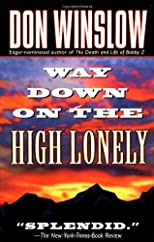 Way Down On The High Lonely (A Neal Carey Mystery)