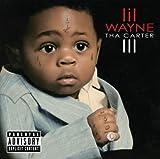Tha Carter III (Dlx) Lil Wayne