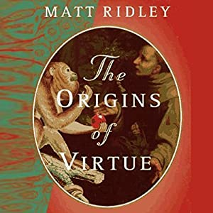 The Origins of Virtue Audiobook