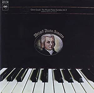 Glenn Gould Jubilee Edition: Mozart Piano Sonatas, Vol. 3