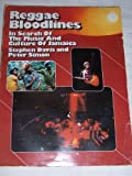 Reggae Bloodlines: In Search of the Music and Culture of Jamaica (0385123302) by Simon, Peter