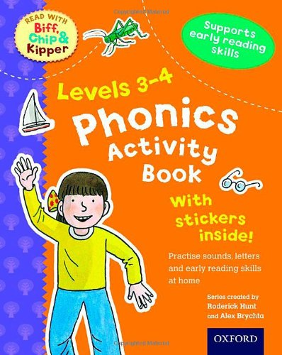 Oxford Reading Tree Read With Biff, Chip, and Kipper: Levels 3-4: Phonics Activity Book (Read With Biff Chip & Kipper)