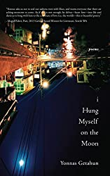 I Hung Myself on the Moon- Poems