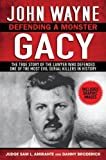 img - for John Wayne Gacy: Defending a Monster [Hardcover] Sam L. Amirante book / textbook / text book