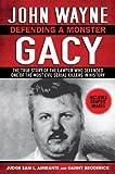 img - for John Wayne Gacy: Defending a Monster [Hardcover] Sam L. Amirante book / textbook / text book
