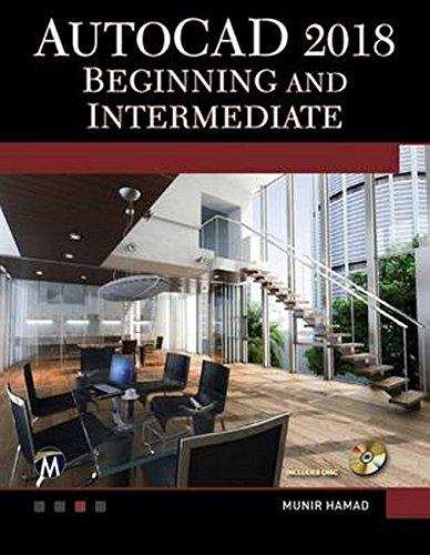AutoCAD 2018 Beginning and Intermediate