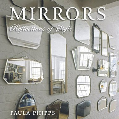 Mirrors - Reflections of Style (Hardcover)