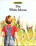 Journeys: White Moose Level 5 (Journeys in reading) (0721705634) by Tuinman, Jaap