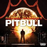 Global Warming (Deluxe Explicit Version) by Pitbull (2012) Audio CD