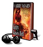 Kitty Raises Hell (Playaway Adult Fiction)