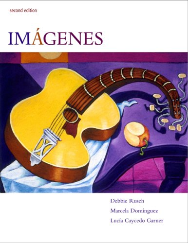 Imágenes: An Introduction to Spanish Language and Cultures