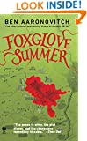 Foxglove Summer: A Rivers of London Novel (PC Peter Grant Book 5)