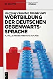 img - for Wortbildung Der Deutschen Gegenwartssprache (de Gruyter Studium) (German Edition) book / textbook / text book