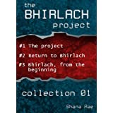 The Bhirlach Project - Collection 01