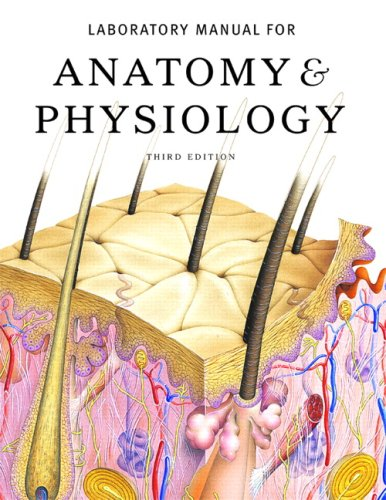 Laboratory Manual for Anatomy & Physiology (3rd Edition)