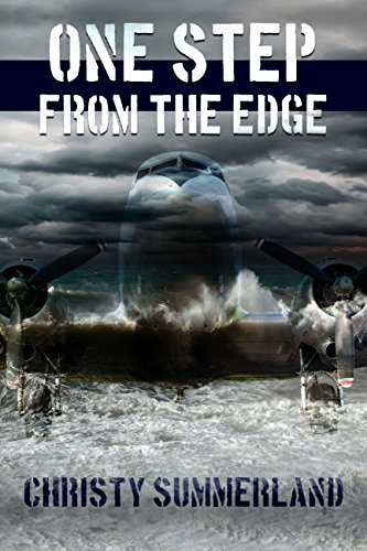 Book: One Step From The Edge - A Crash and Fly Story by Christy Summerland