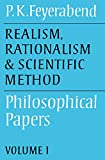 Realism, Rationalism and Scientific Method: Volume 1: Philosophical Papers (Philosophical Papers (Cambridge)) (0521316421) by Feyerabend, Paul K.