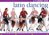 img - for Latin Dancing: Get Passionate with Three Scorching Latin Classics. (A Flowmotion Book) book / textbook / text book