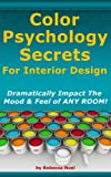 img - for Color Psychology Secrets For Interior Design book / textbook / text book