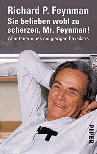 Buchseite und Rezensionen zu 'Sie belieben wohl zu scherzen, Mr. Feynman!: Abenteuer eines neugierigen Physikers' von Richard P. Feynman