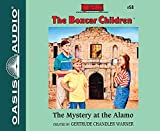 The Mystery at the Alamo (The Boxcar Children Mysteries)