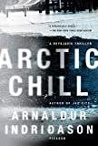 Arctic Chill: A Thriller (Reykjavik Thriller)