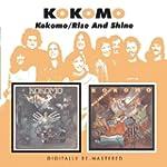 KOKOMO / RISE AND SHINE