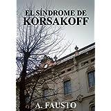 El Síndrome de Korsakoff (Tetralogía completa)