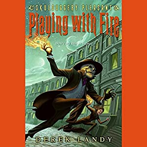 Skulduggery Pleasant: Playing with Fire Audiobook