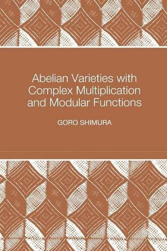 Abelian Varieties with Complex Multiplication and Modular Functions (Modular Function compare prices)