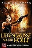 Liebesgrüße aus der Hölle: Roman (German Edition)