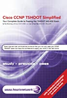 Cisco CCNP TSHOOT Simplified (English Edition)