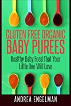 Gluten Free Organic Baby Purees Healthy Baby Food That Your Little One Will Love